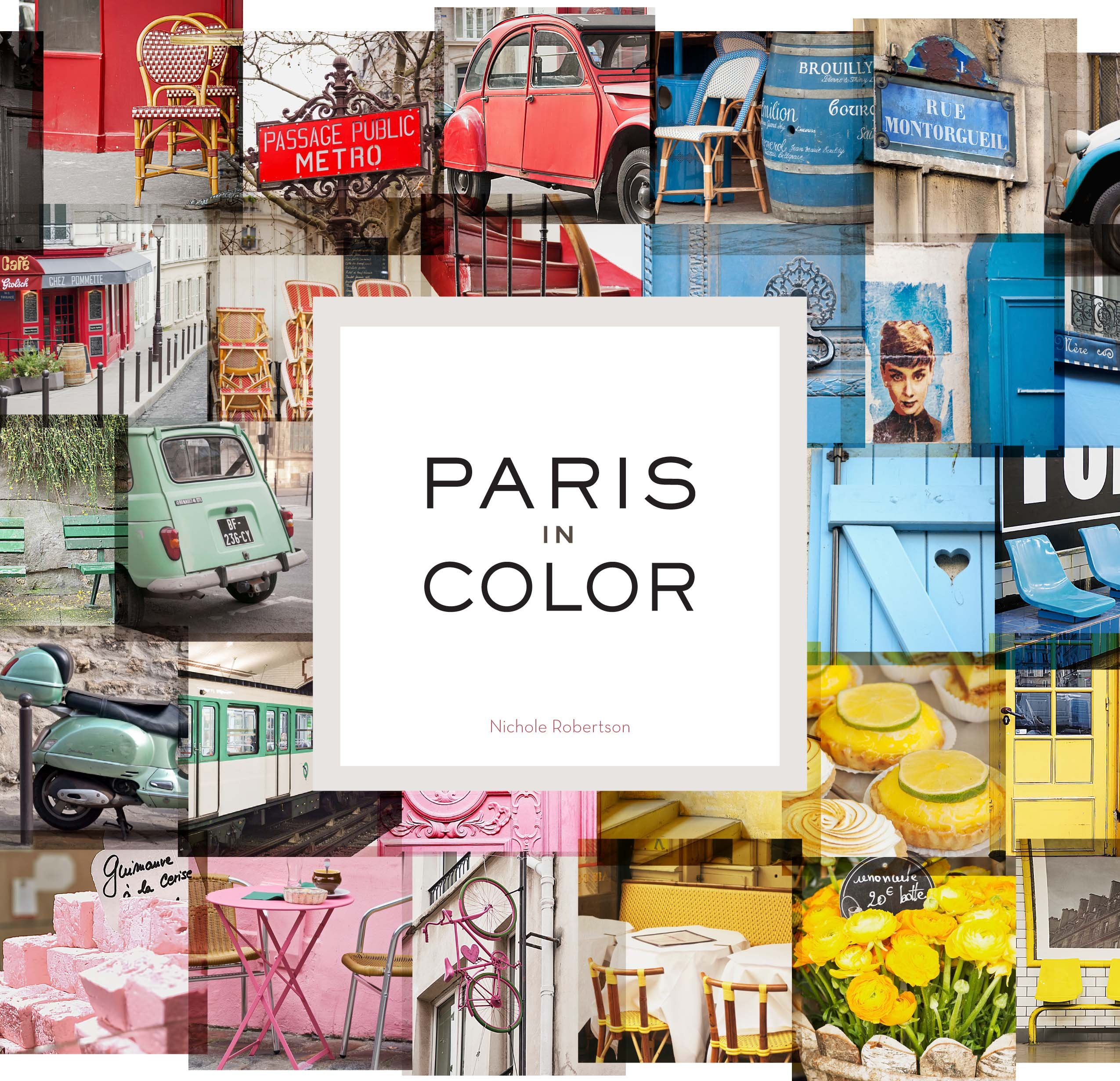 Paris In Color Coffee Table Books About Paris Travel Books