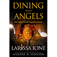 Dining with Angels: Bits & Bites from the Demonica Universe (English Edition)