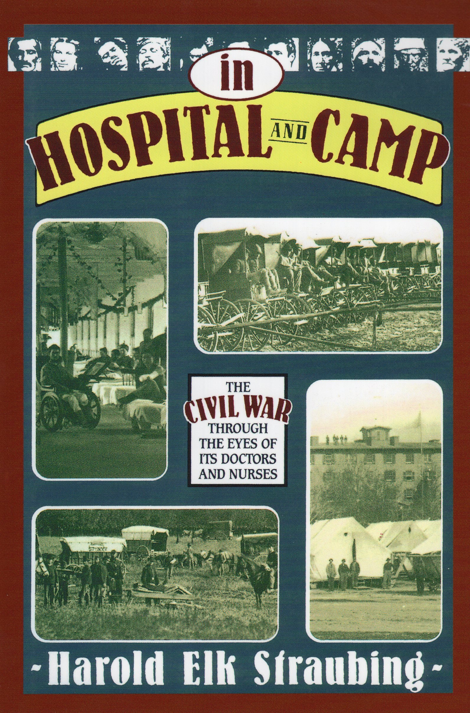 Download In Hospital and Camp: The Civil War through the Eyes of Its Doctors and Nurses pdf