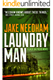 LAUNDRY MAN (The Jack Shepherd International Crime Novels Book 1) (English Edition)