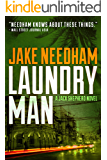 LAUNDRY MAN (The Jack Shepherd International Crime Novels Book 1)