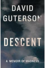 Descent: A Memoir of Madness (Kindle Single) Kindle Edition