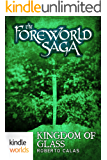 The Foreworld Saga: Kingdom of Glass (Kindle Worlds Novella)