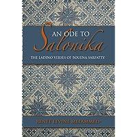 An Ode to Salonika: The Ladino Verses of Bouena Sarfatty