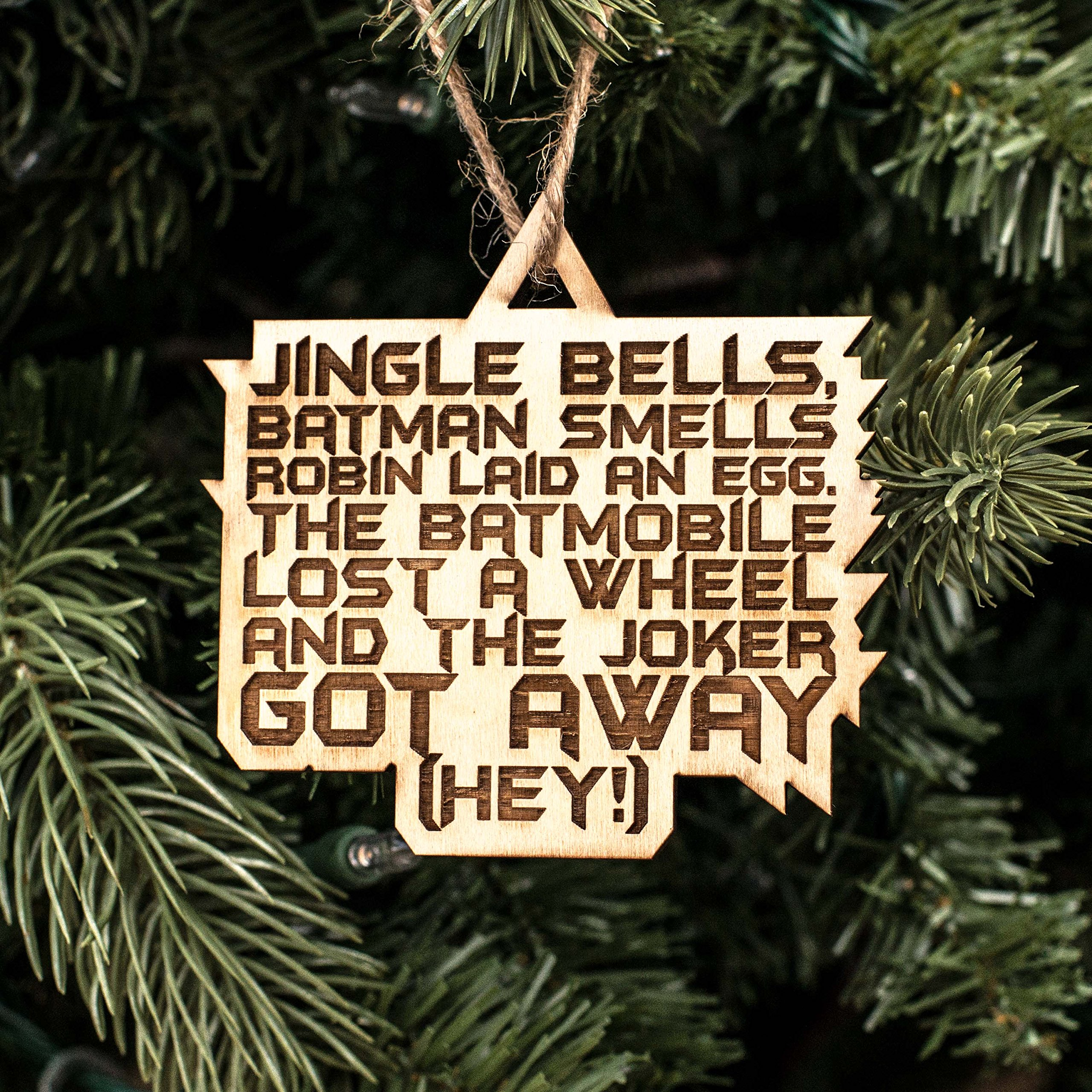 Ornament - Jingle Bells Batman Smells - Raw Wood 3x3in