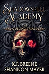Shadowspell Academy: The Culling Trials (Book 2) Kindle Edition