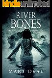 River Bones: A Sacramento Serial Killer On The Loose (Sara Mason Mysteries Book 1)
