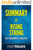 Summary of Rising Strong: Includes Key Takeaways & Analysis