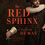 The Red Sphinx: Or, The Comte de Moret; A Sequel to The Three Musketeers