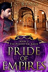 Pride of Empires (The Powers of Amur Book 3) Kindle Edition