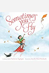 Sometimes You Fly Kindle Edition