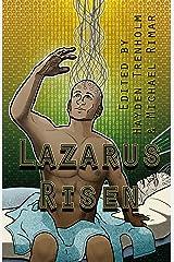 Lazarus Risen Kindle Edition