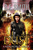 Dust 2: A New World Order (The Dust Series)
