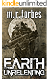 Earth Unrelenting (Forgotten Earth Book 2)