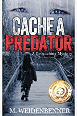 Cache a Predator Kindle Edition
