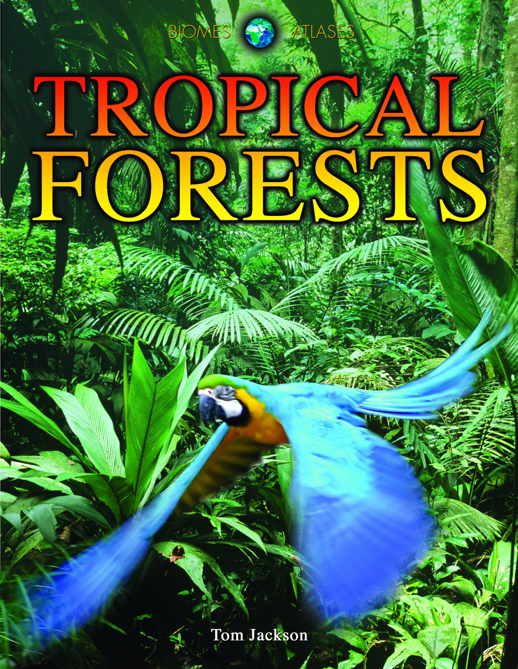 Download Tropical Forests (Biomes Atlases) ePub fb2 ebook