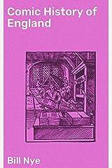 Comic History of England Kindle Edition