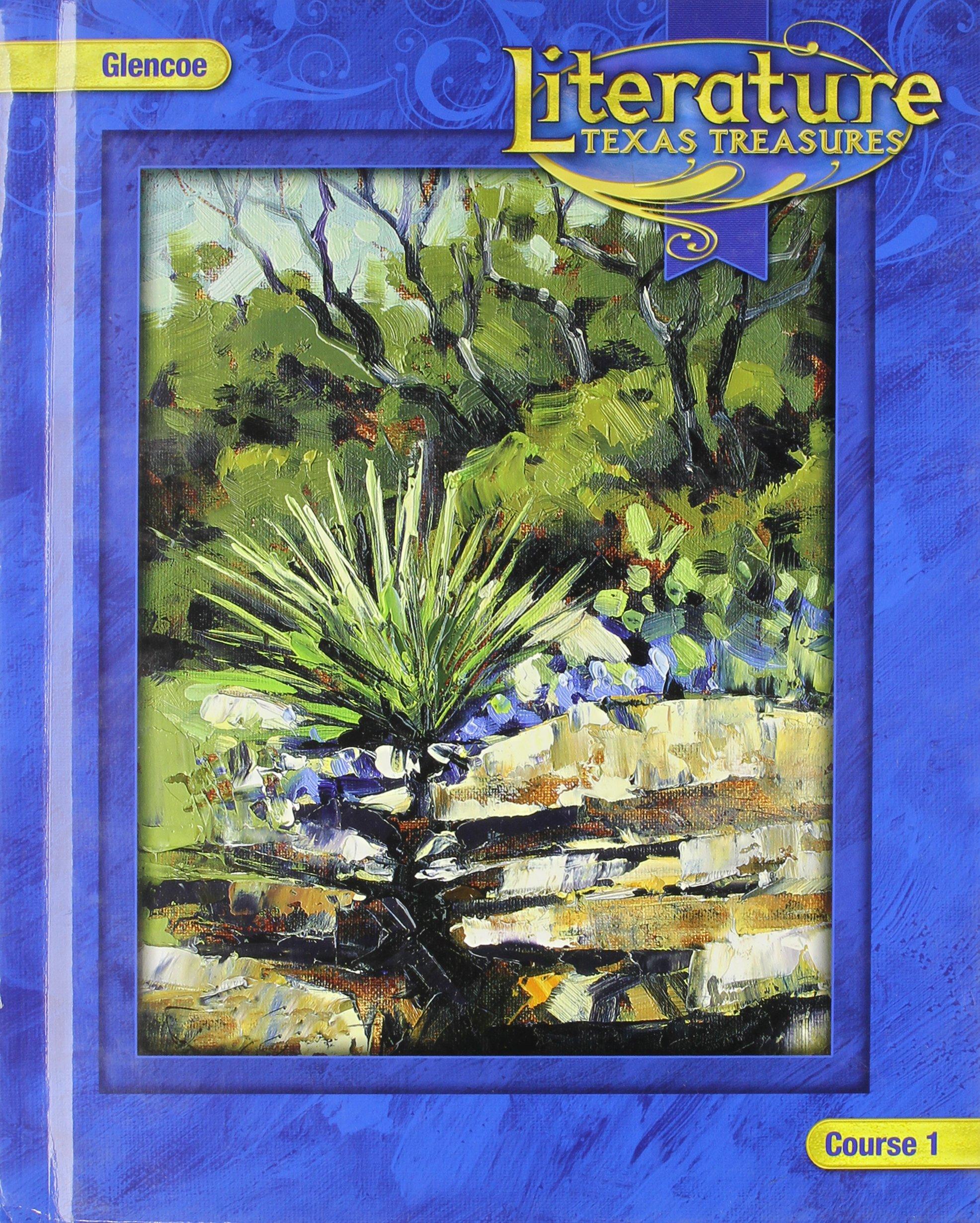 Literature: Texas Treasures, Course 1 (Glencoe Literature)