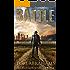 Battle: A Post Apocalyptic/Dystopian Adventure (The Traveler Book 5)