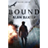 Bound: Alex Caine Book 1