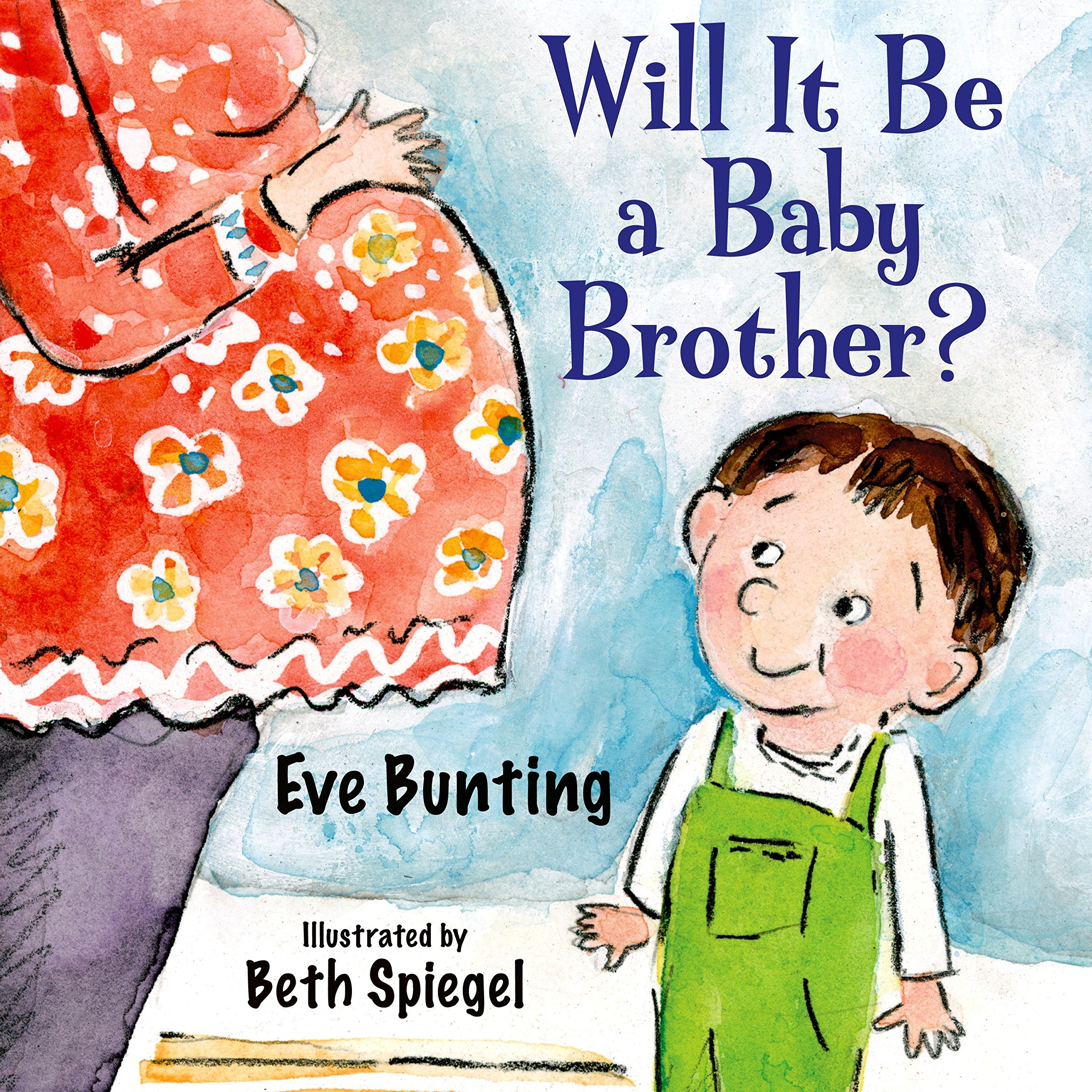 Image result for will it be a baby brother? eve bunting