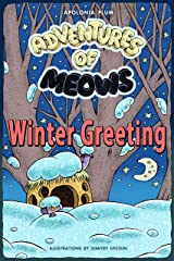 Adventures of Meows: Winter Greeting Kindle Edition
