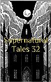 Supernatural Tales 32