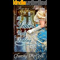 The Duke's Ugly Duckling (Regency Fairytale Romance Book 2)