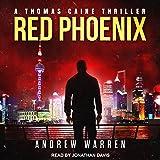 Red Phoenix: Thomas Caine Thriller Series, Book 2