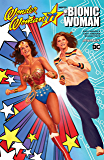 Wonder Woman '77 Meets The Bionic Woman Collection