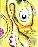 The Lonely Little Monster (WorryWoo Monsters)