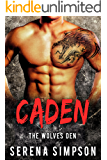 Caden (The Wolves Den Book 2)
