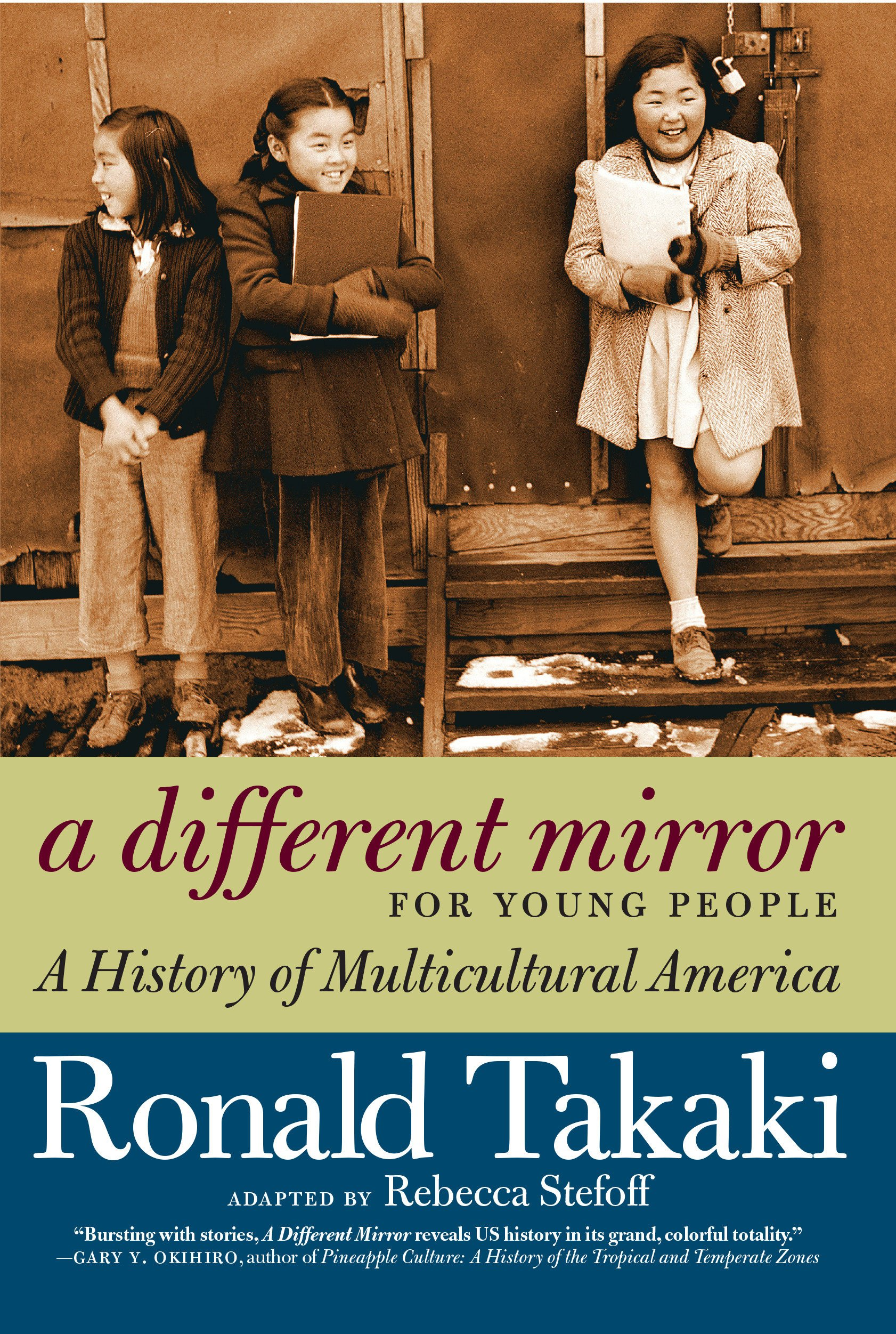 A Different Mirror for Young People: A History of Multicultural America  (For Young People Series): Rebecca Stefoff, Ronald Takaki: 9781609804169:  ...