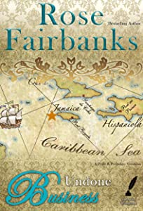 Undone Business: A Pride and Prejudice Novella Variation (Jane Austen Reimaginings Book 2)