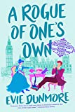 A Rogue of One's Own (A League of Extraordinary Women)