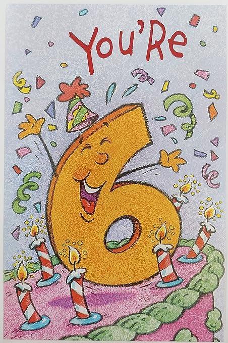 Auguri Buon Compleanno 6 Anni.You Re 6 Biglietto Di Auguri Di Buon Compleanno Unisex