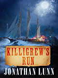 Killigrew's Run (Kit Killigrew Naval Adventures Book 5)