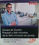 Cuerpo de Gestión Procesal y Administrativa de la Administración de Justicia. Promoción Interna. Temario: Oposiciones Justicia Gestión Procesal. Temario VOL. III: 3