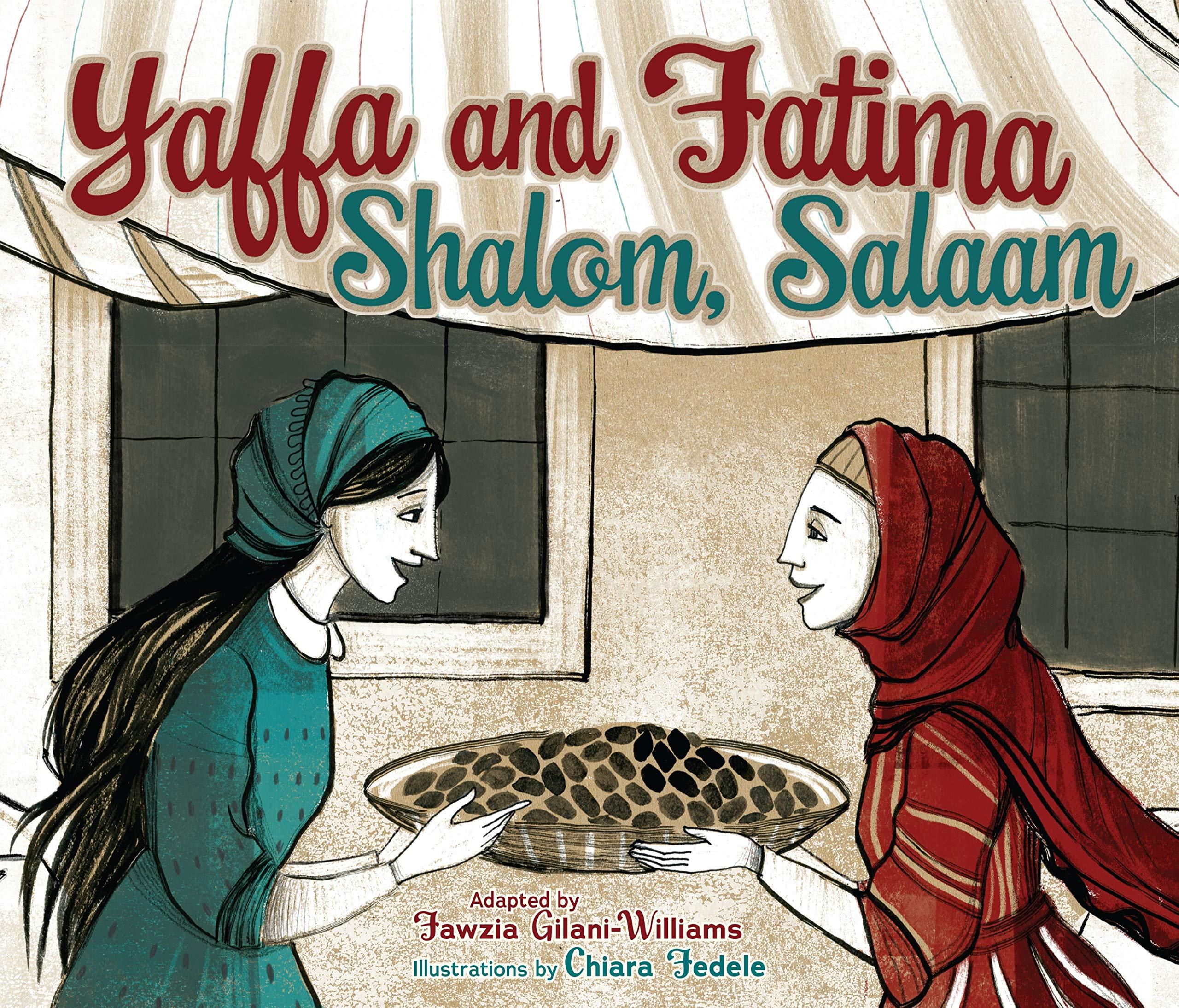 Yaffa and Fatima Shalom Salaam