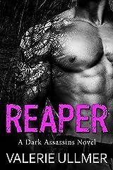 Reaper (A Dark Assassins Novel Book Two) Kindle Edition