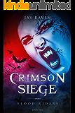 Blood Riders - Book One: Crimson Siege