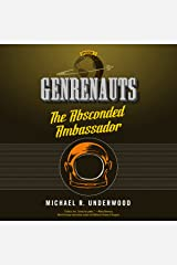 The Absconded Ambassador: Genrenauts, Episode 2