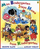 Miss Bindergarten Stays Home From Kindergarten (Miss Bindergarten Books (Paperback))