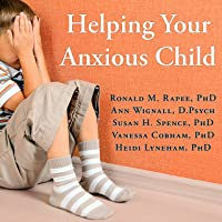 Helping Your Anxious Child: A Step-by-Step Guide for Parents