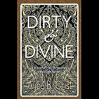 Dirty & Divine: a transformative journey through tarot (English Edition)