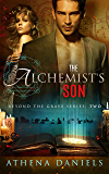 The Alchemist's Son (Beyond The Grave Series, #2)