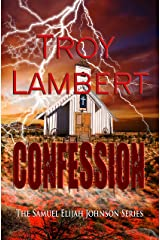Confession: Samuel Elijah Johnson Series