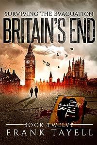 Surviving The Evacuation, Book 12: Britain's End