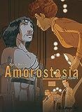 Amorostasia (Tome 2-Pour toujours...)