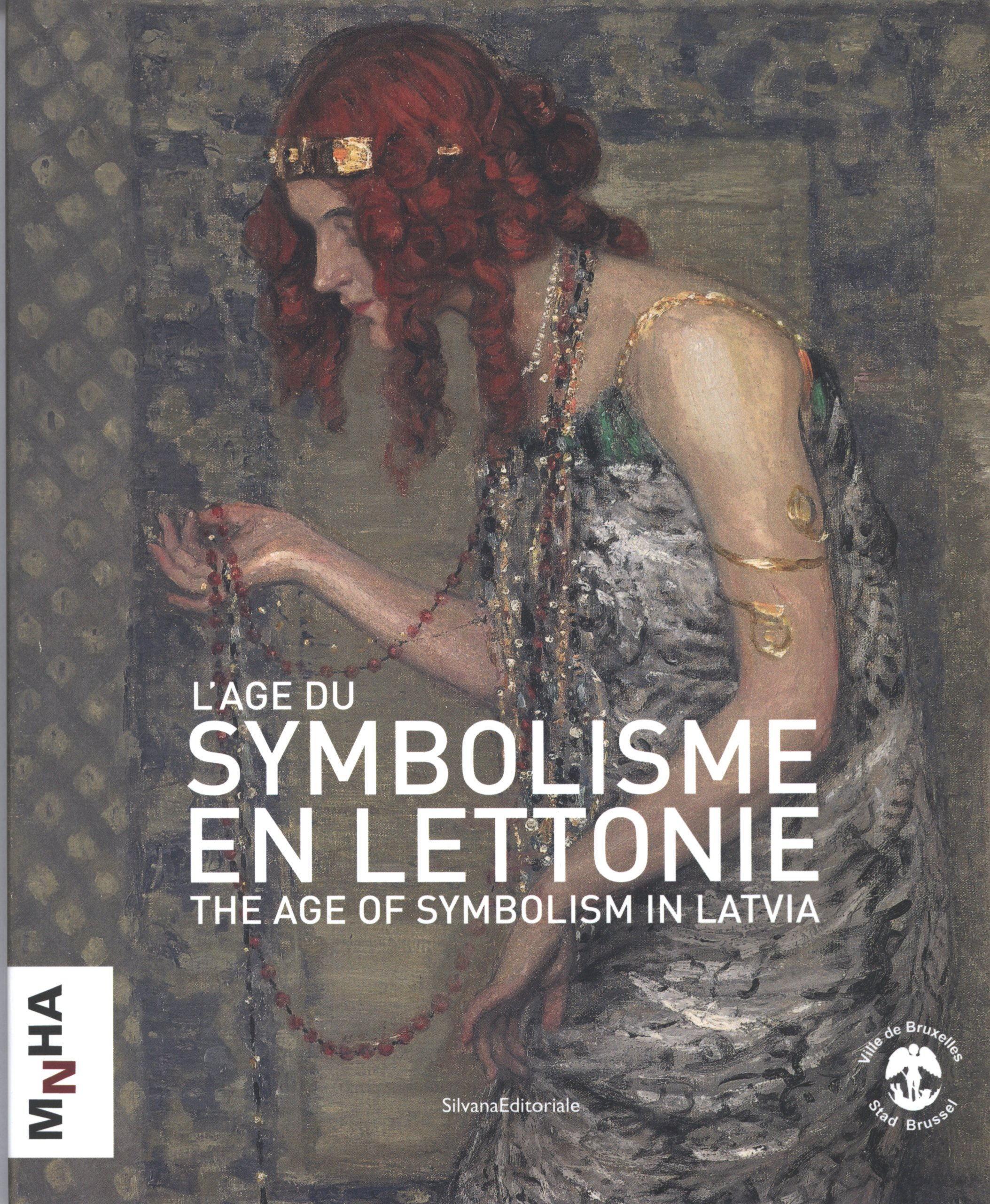 Download The Age of Symbolism in Latvia (Publications Du Musee National D'hisoire Et D'art Luxembourg) PDF